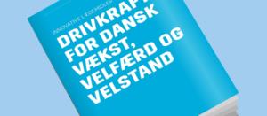 Drivkraft for dansk vækst, velfærd og velstand